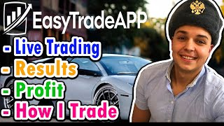 Easy Trade App - Live Trading Results & Profits (Best Software 2019) 💰