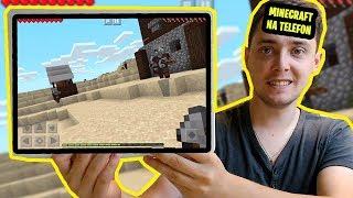 Gram w Minecraft na Telefon pierwszy raz!