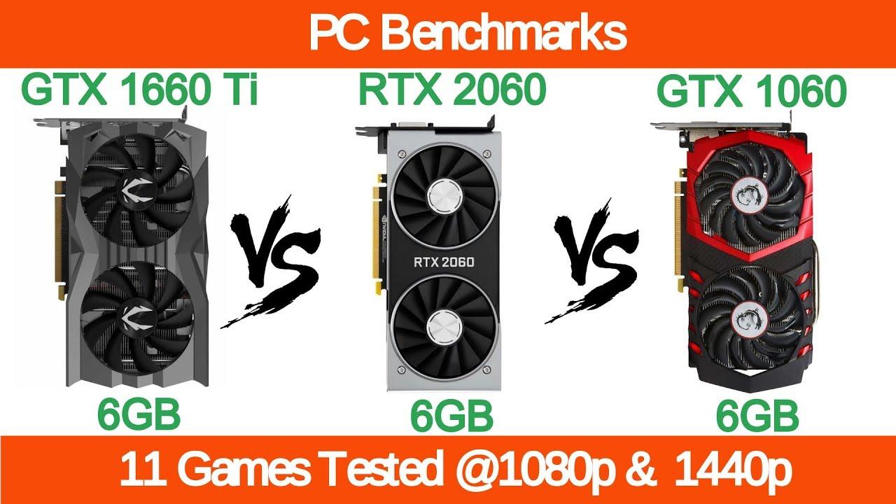 Nvidia GTX 1660 Ti vs RTX 2060 vs GTX 1060 6GB