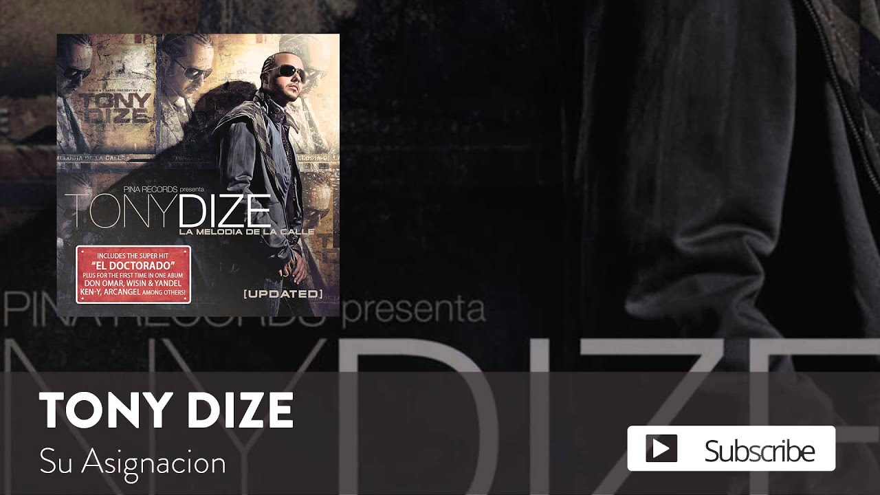 Tony Dize - Su Asignacion  [Official Audio]