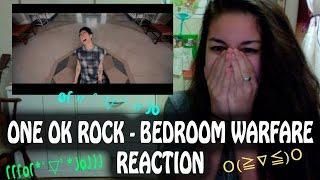 ONE OK ROCK - Bedroom Warfare MV [Reaction Video] ~SO NOT OK RN. SO SHOOK~