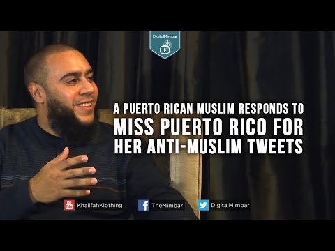 A Puerto Rican Muslim responds to Miss Puerto Rico for her anti-Muslim tweets