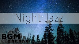 Baixar Night Jazz Music - Good Night Music - Chill Out Cafe Jazz Music For Sleep