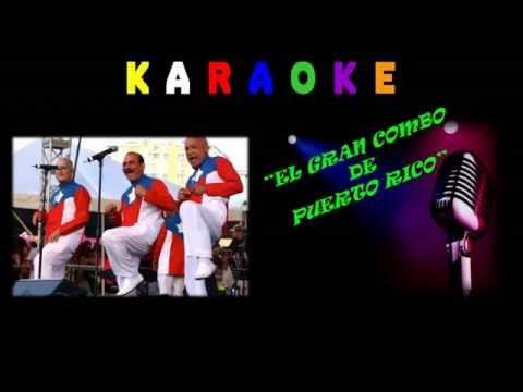 KARAOKE - SALSA - FALSARIA - EL GRAN COMBO DE PUERTO RICO& El Gran Combo de Puerto Rico