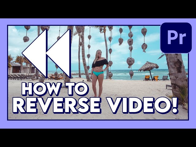 How to REVERSE Video (Tutorial) / Adobe Premiere Pro