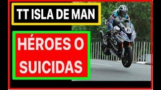 TT Isla de Man, La Carrera mas Mitica y Peligrosa de la Historia