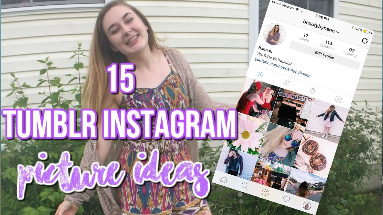 15 tumblr instagram picture ideas beautybyhann youtube for Tumblr girl pictures ideas
