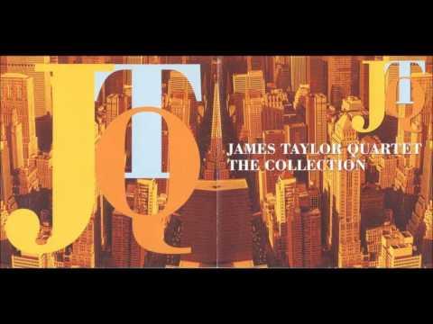 James Taylor Quartet 🎼 The Collection