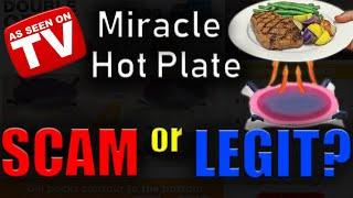 Miracle Hot Plate – Scam or Le…