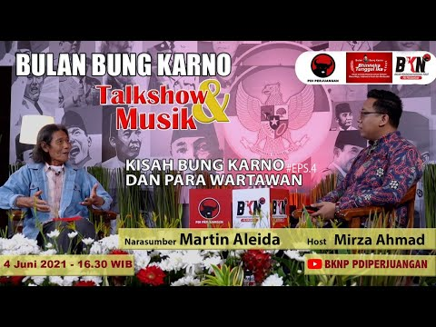 "Bung Karno Series Eps. 04  bersama Martin Aleida : ""Kisah Bung Karno dan Para Wartawan"""