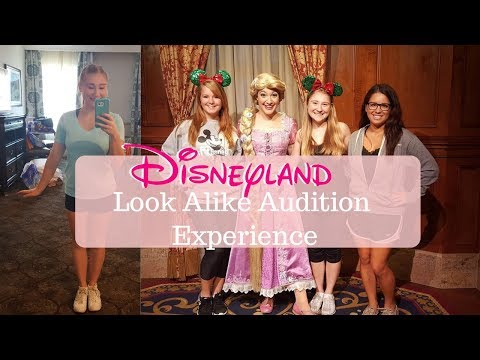 DISNEYLAND LOOK ALIKE CHARACTER AUDITION EXPERIENCE + WHAT I LEARNED