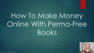 How to make money online with perma-free books