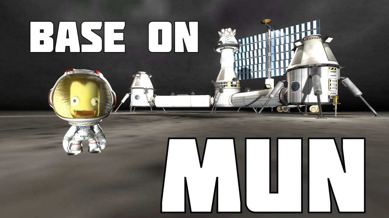 [KSP] Let's build a base on Mun ! - YouTube