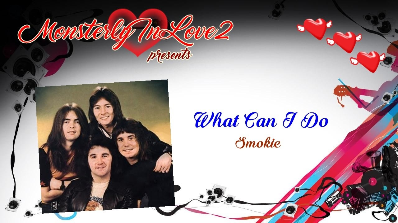 Smokie - What Can I Do