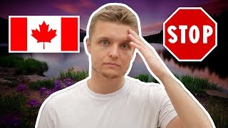 ВОТ КОМУ НЕ СТОИТ ИММИГРИРОВАТЬ В КАНАДУ!!! ПРОБЛЕМЫ КАНАДЫ | Жизнь в Канаде 2019
