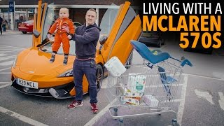 Living With A McLaren 570S