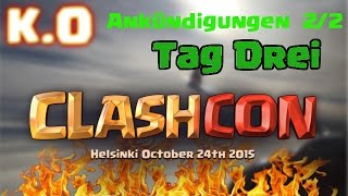 "CLASHCON TH 11, New Defense, NEW HERO??!! I Clash of Clans ""German/Deutsch HD"""
