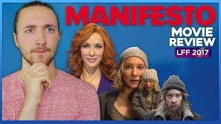 Manifesto Movie Review - LFF 2017