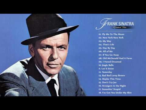Frank Sinatra Greatest Hits - Best Songs Of Frank SinatraFull Album 2017
