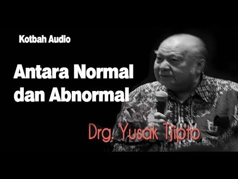 Antara Normal dan Abnormal