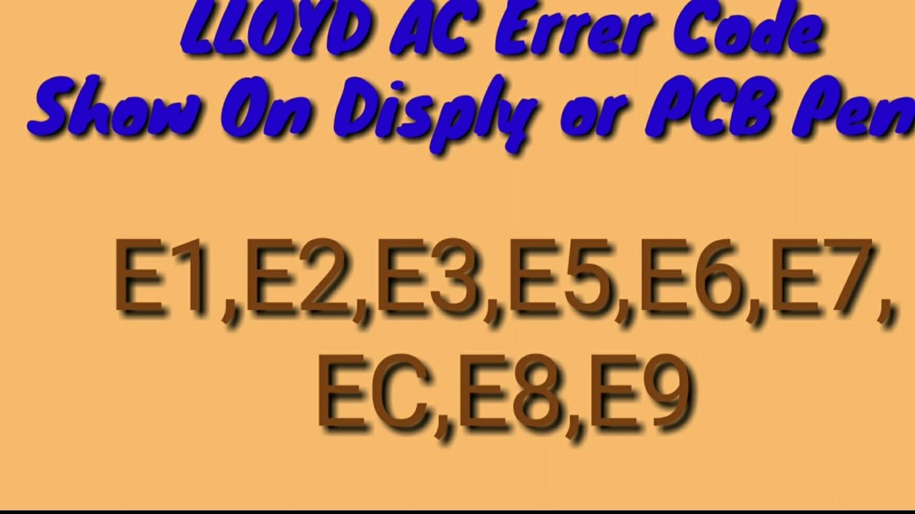 Lloyd AC Error Code May 24, 2018