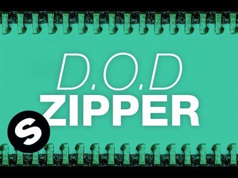 D.O.D - Zipper