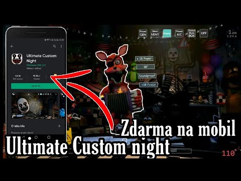 Jak stáhnout- Ultimate Custom night| ZDARMA na mobil from YouTube · Duration:  3 minutes 2 seconds