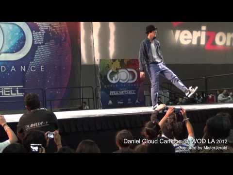 Daniel Cloud Campos || An Exclusive Front Row View - in HD || World of Dance LA 2012 || WOD LA 2012