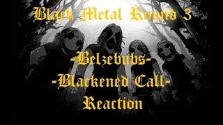 BLACK METAL ROUND 3 - Belzebubs - Blackend Call Reaction