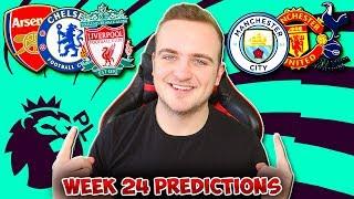 My Premier League 2018/19 WEEK 24 PREDICTIONS!