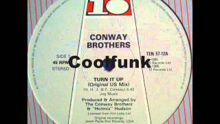 "Conway Brothers - Turn It Up (12"" Original US Mix)"