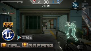Final Warfare Gameplay Android Unreal Engine 4