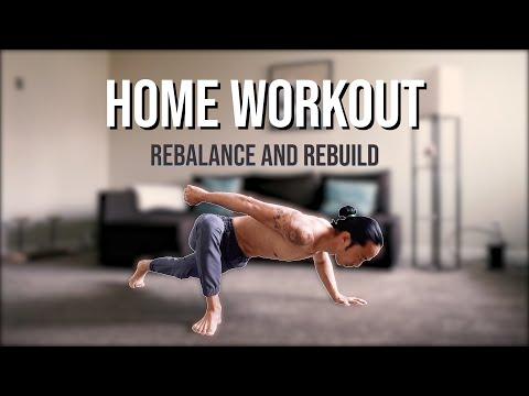 Home Workout | Rebalance & Rebuild Your Body!