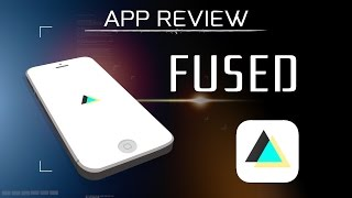 Fused App Review