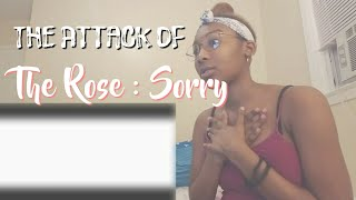 The Rose Sorry | Reaction