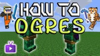 minecraft how to mo creatures ogres fire ogres cave ogres