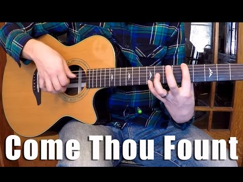 Come Thou Fount of Every Blessing - Fingerstyle Guitar Arrangement