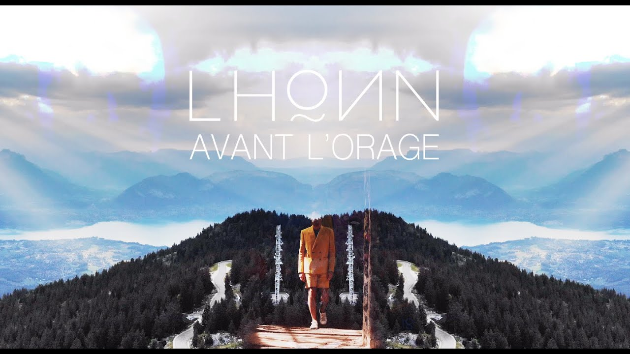LHOИN - AVANT L'ORAGE (official video)