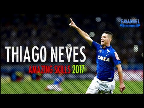 Thiago Neves ● Amazing Skills & Goals ● Cruzeiro ● 2017 ● HD ●