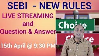 🔴🔴 SEBI New Rules - YouTube LIVE Streaming and Q&A