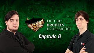 [LBP] Liga de Bronces Profesional - Capítulo 6