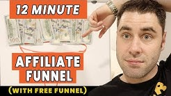 How To Build An Affiliate Marketing Funnel In 12 Minutes To Make Money!