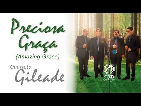 Clipe - Preciosa Graça - Quarteto Gileade - CPAD Music