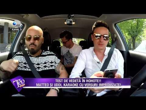 Teo Show (30.06.2017) - Test de vedeta! Matteo si Uddi, karaoke in masina
