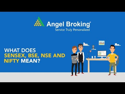 Angel Broking explains what does SENSEX, BSE, NSE and Nifty