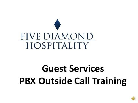 Hotel Guest Services PBX Training - Outside Calls