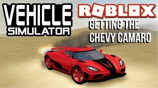 Roblox: Vehicle Simulator 'Getting The Chevy Camaro' w/KINGSLAYER Gaming