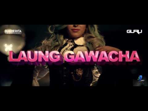 Laung Gawacha (Neha Bhasin) - Dj Guru Ft...