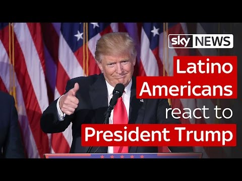 Latino Americans react to President Trump