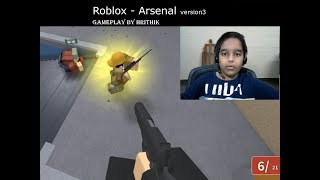 Roblox - Arsenal - Gameplay by Hrithik